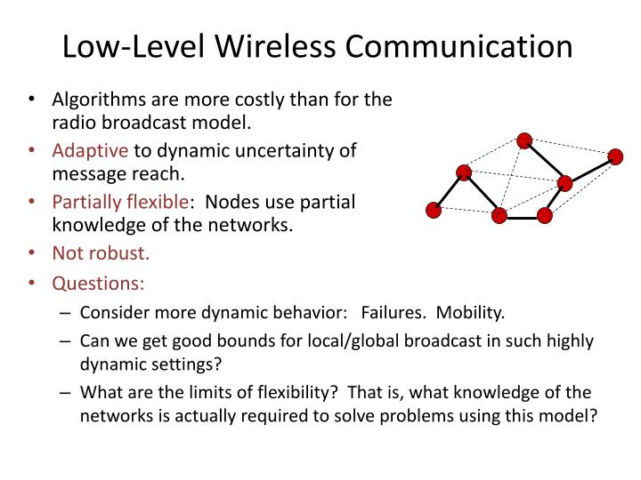 Low-Level Wireless Communication