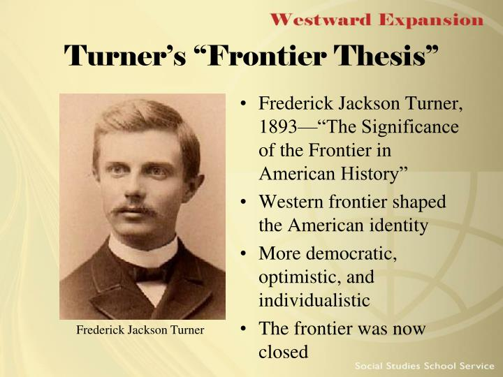 frederick jackson turner frontier thesis main points