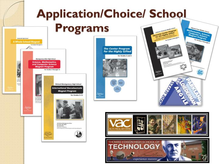 Application/Choice/ School Programs