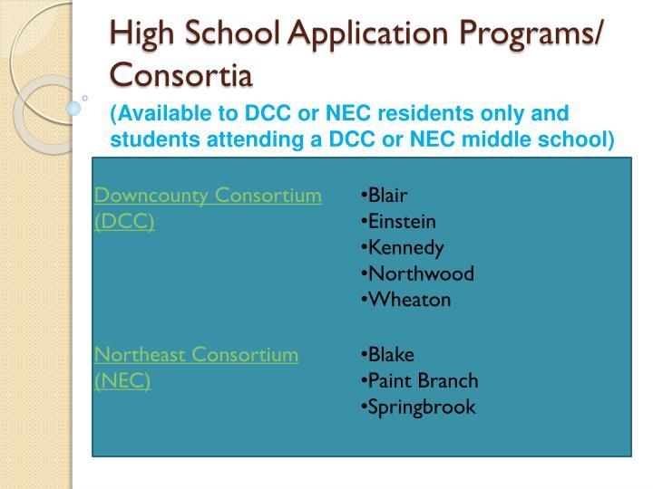 High School Application Programs/ Consortia