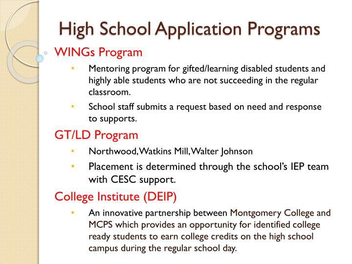 High School Application Programs