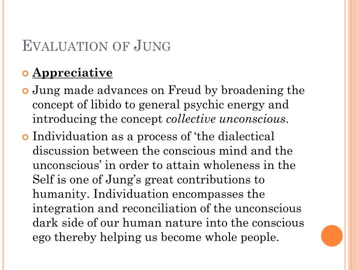 Evaluation of Jung