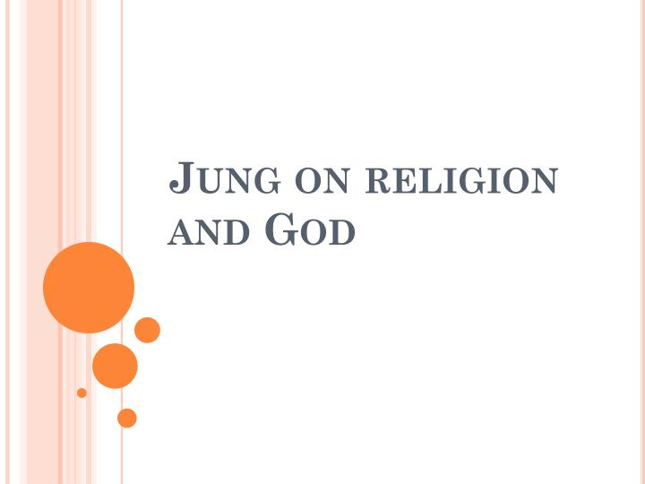 Jung on religion and God
