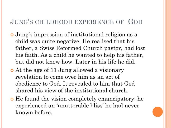 Jung's childhood experience of  God