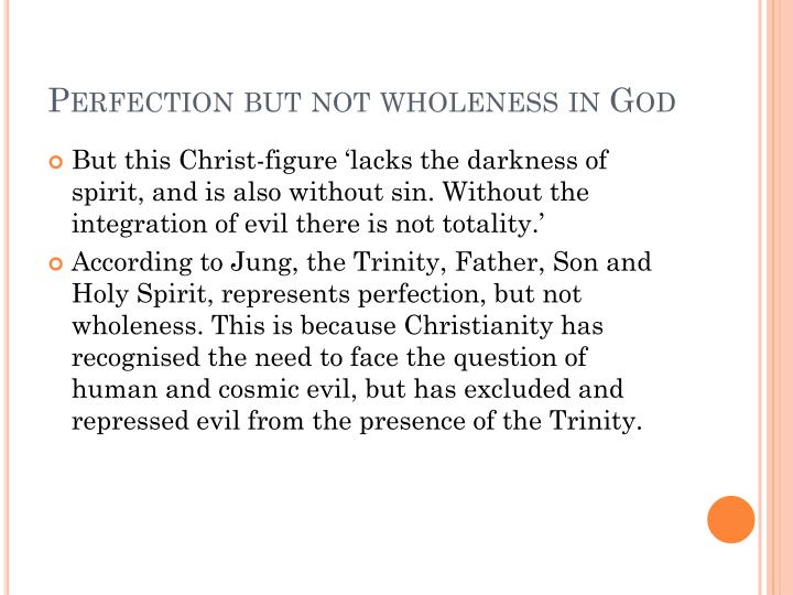 Perfection but not wholeness in God