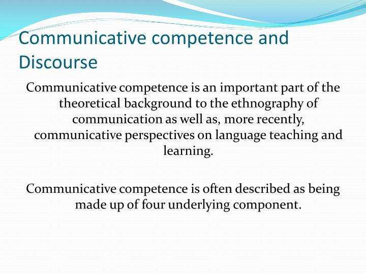 Communicative competence and Discourse