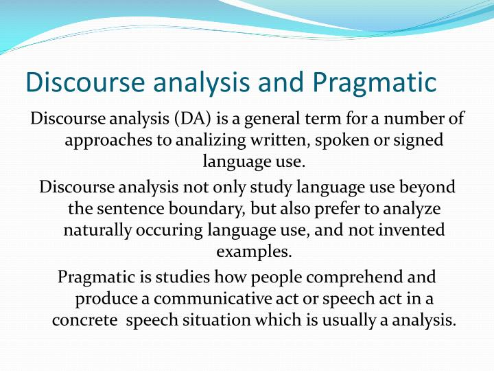 Discourse analysis and Pragmatic