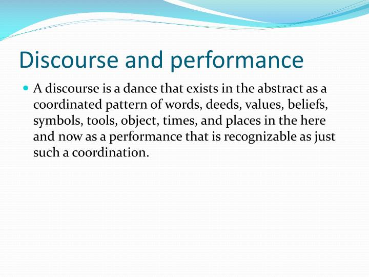 Discourse and performance