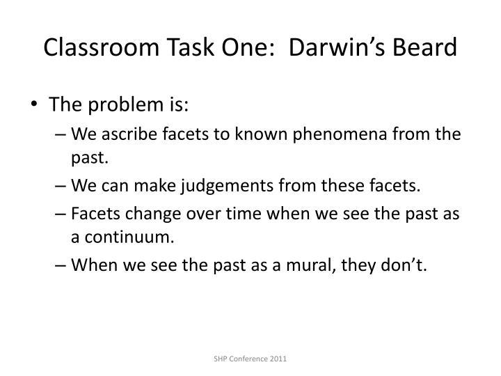 Classroom Task One:  Darwin's Beard