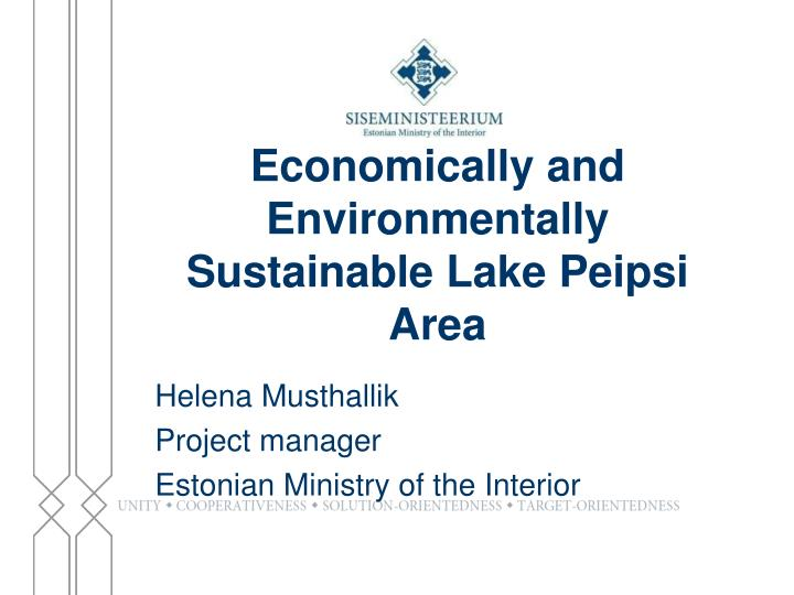 Economically and Environmentally Sustainable Lake