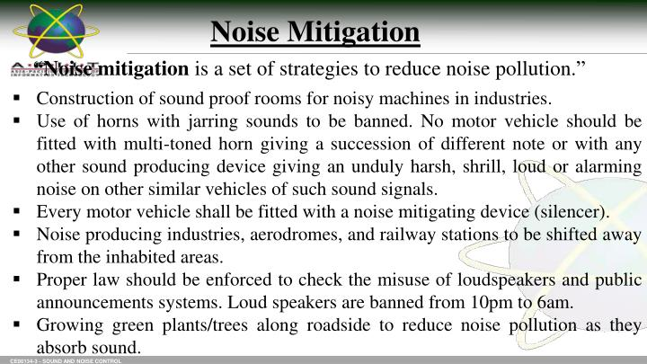 Noise Mitigation