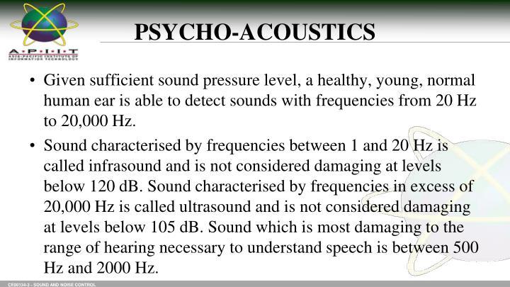 PSYCHO-ACOUSTICS