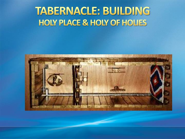 TABERNACLE: BUILDING