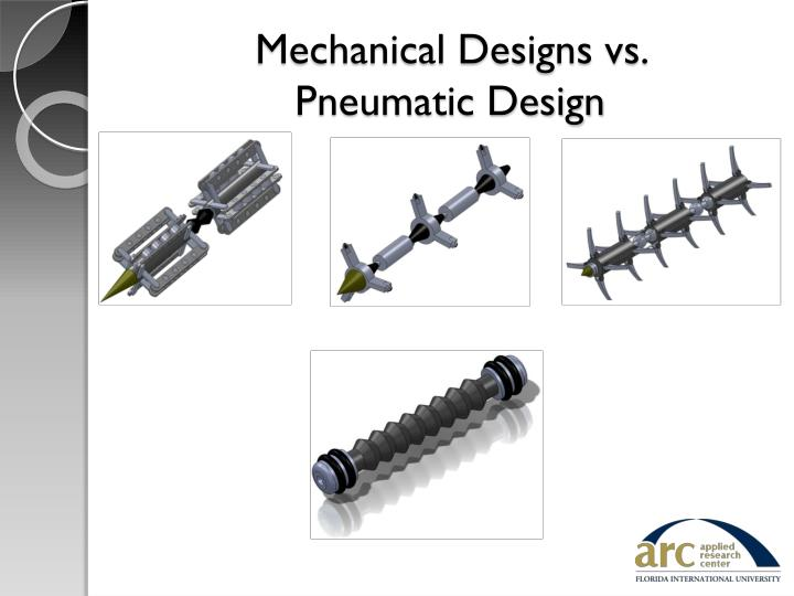 Mechanical Designs vs.