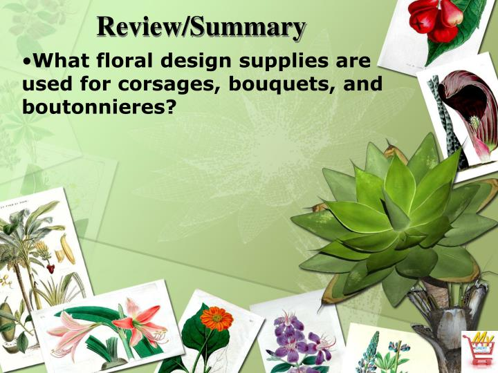 What floral design supplies are used for corsages, bouquets, and boutonnieres?