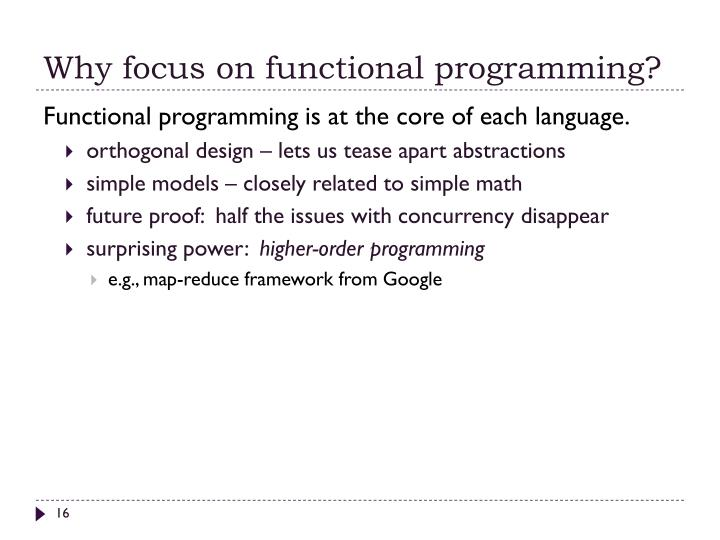 Why focus on functional programming?