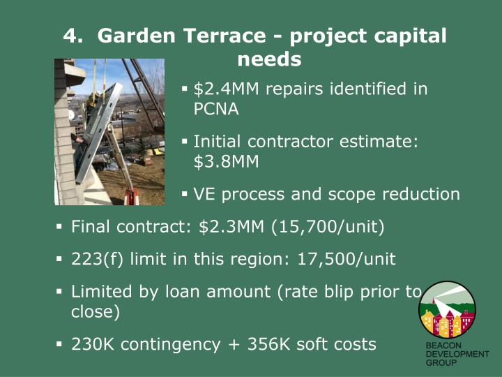 4.  Garden Terrace - project capital needs