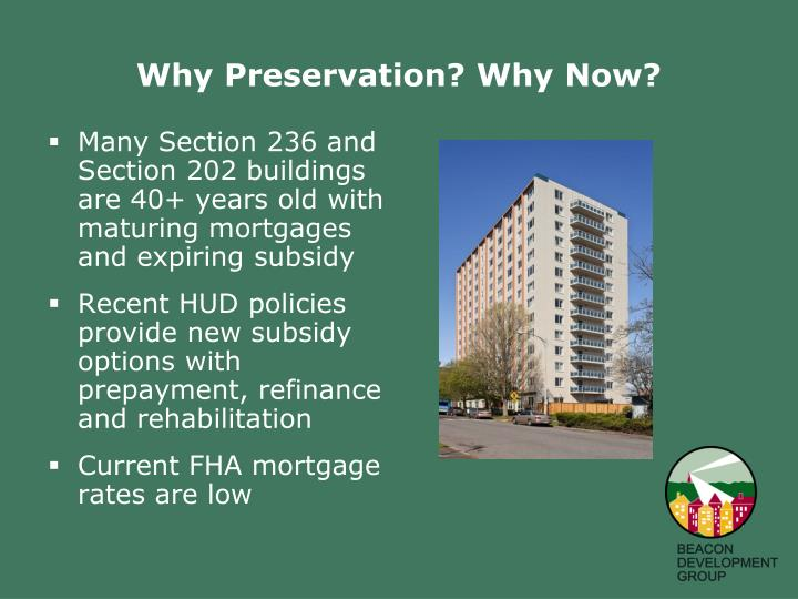 Why Preservation? Why Now?