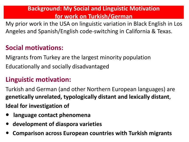 Background: My Social and Linguistic Motivation