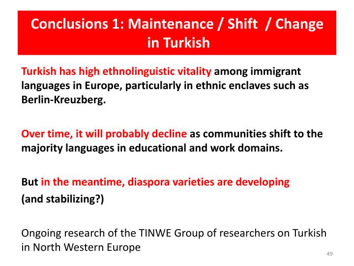 Conclusions 1: Maintenance / Shift  / Change