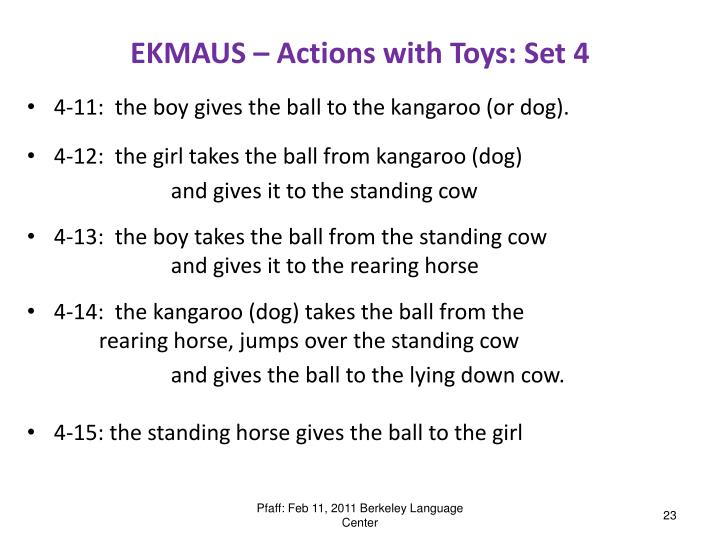 EKMAUS – Actions with Toys: Set 4