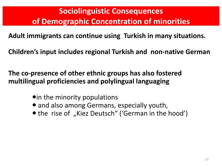 Sociolinguistic Consequences
