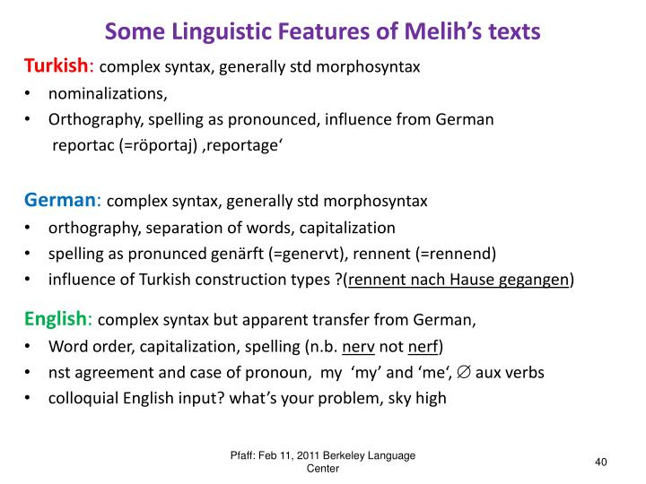 Some Linguistic Features of Melih's texts