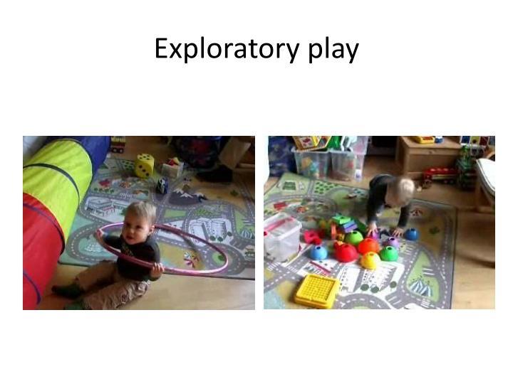 Exploratory play