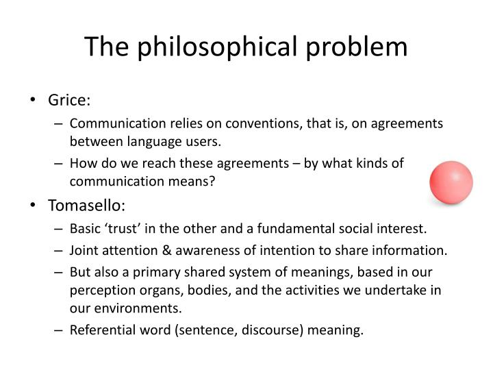 The philosophical problem