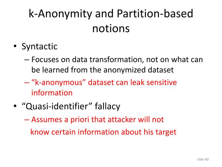 k-Anonymity and Partition-based notions