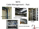 nets cable management past