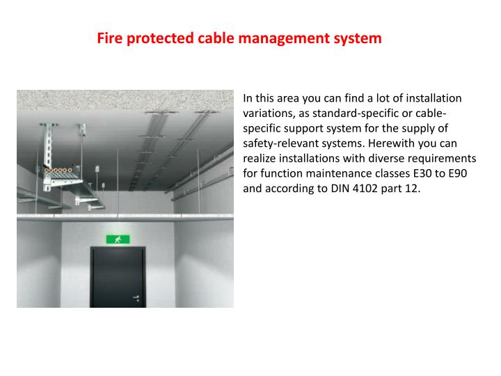 Fire protected cable management system