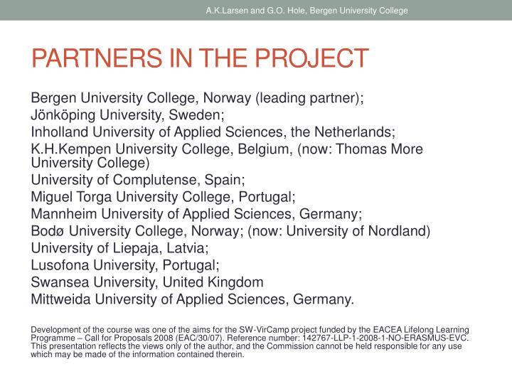 A.K.Larsen and G.O. Hole, Bergen University College