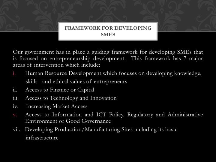 Framework for developing smes1