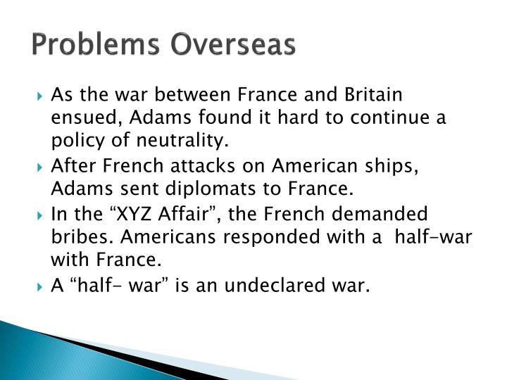 Problems Overseas
