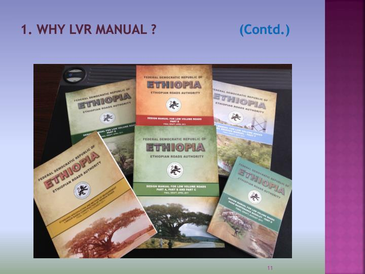 1. WHY LVR MANUAL ?