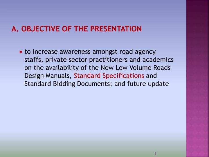 A objective of the presentation