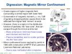 digression magnetic mirror confinement