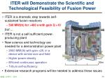 iter will demonstrate the scientific and technological feasibility of fusion power