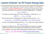 lawson criterion for dt fusion energy gain