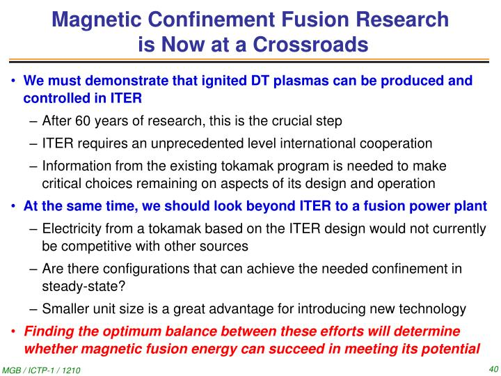 Magnetic Confinement Fusion Research