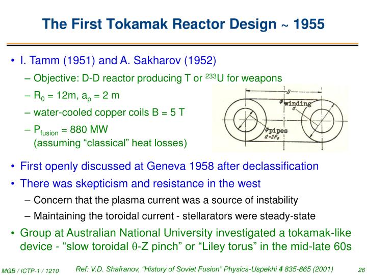 The First Tokamak Reactor Design ~ 1955