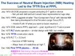 the success of neutral beam injection nbi heating led to the tftr era at pppl