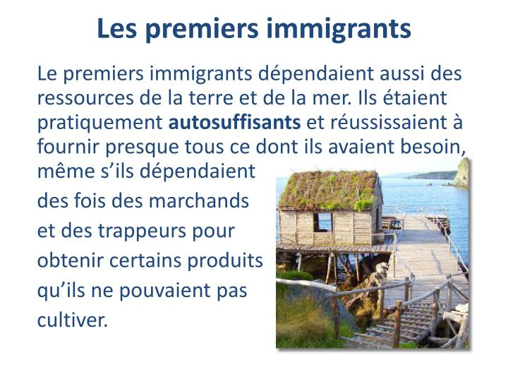 Les premiers immigrants