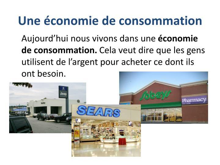 Une économie de consommation