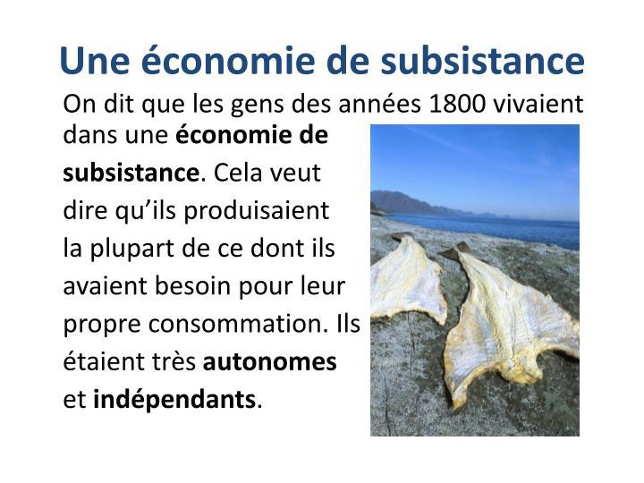 Une économie de subsistance