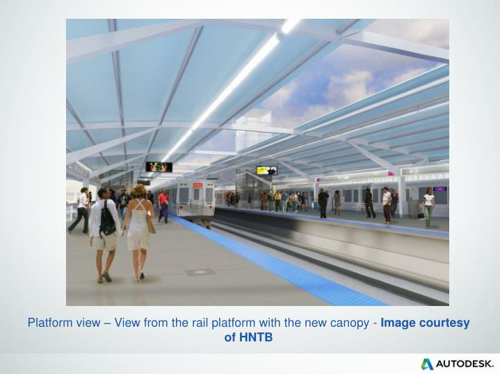 Platform view – View from the rail platform with the new canopy -