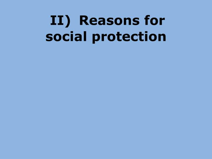 II) 	Reasons for
