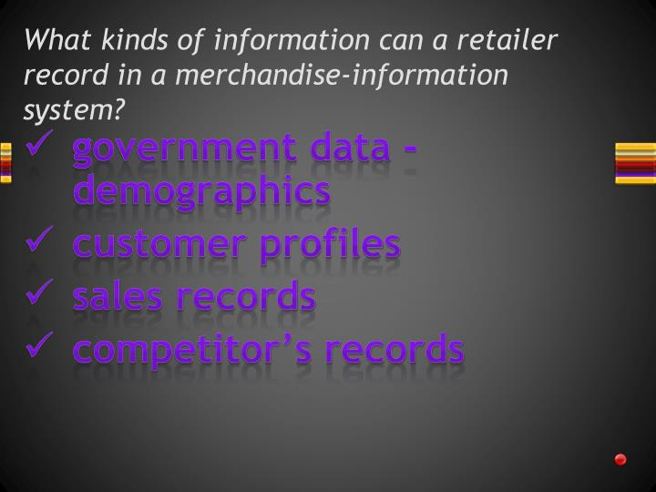 What kinds of information can a retailer record in a merchandise-information system?