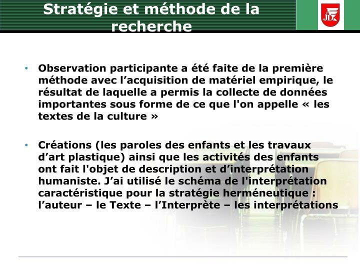 Stratégie et méthode de la recherche
